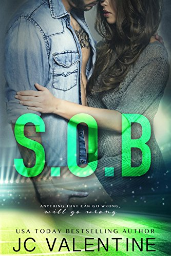 S.O.B.: A Stepbrother Romance by J.C. Valentine and M. Carroll