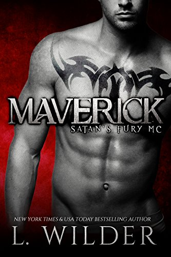 Maverick: Satan's Fury MC by L Wilder and Marci Ponce