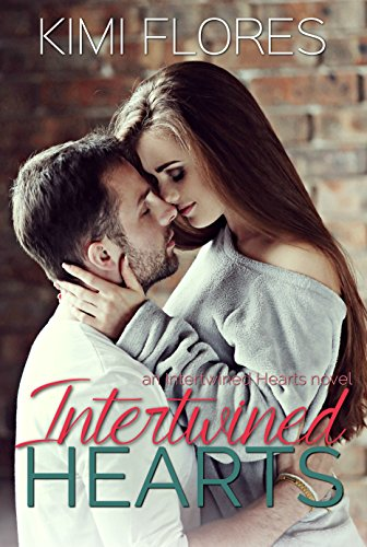 Intertwined Hearts (Caleb & Abby) by Kimi Flores