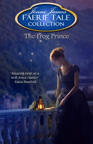 The Frog Prince (Faerie Tale Collection Book 9) by Jenni James