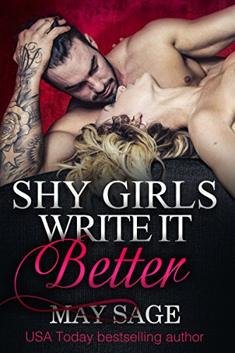 Shy girls write it better (Some Girls Do It Book 1) by May Sage and Imagination Uncovered