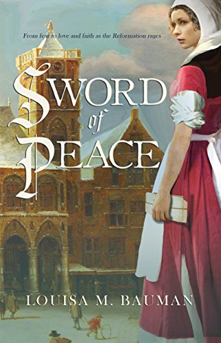 Sword of Peace by Louisa M Bauman