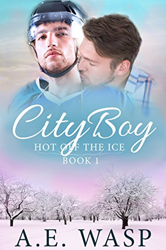 City Boy (Hot Off the Ice Book 1) by A. E. Wasp