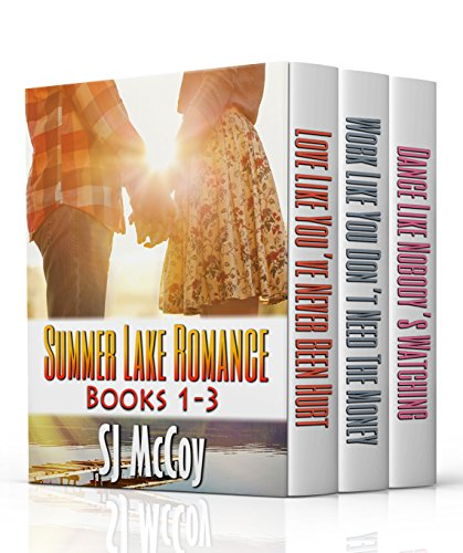 Summer Lake Romance Boxed Set (Books 1-3) by SJ McCoy