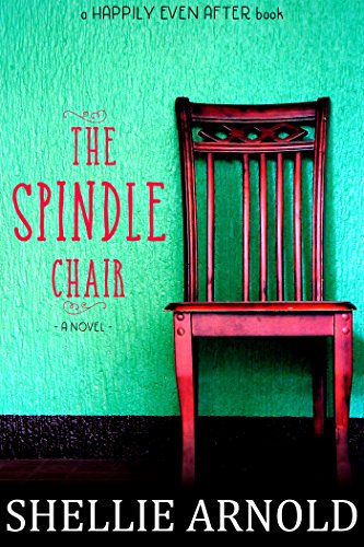 The Spindle Chair (The Barn Church Series Book 1) by Shellie Arnold