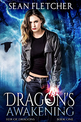 Dragon's Awakening (Heir of Dragons: Book 1) by Sean Fletcher
