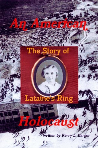 An American Holocaust: The Story of Lataine's Ring by Kerry Barger