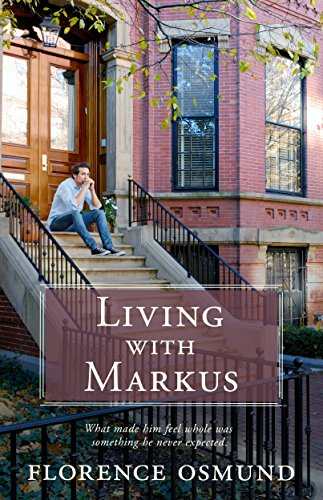 Living with Markus by Florence Osmund