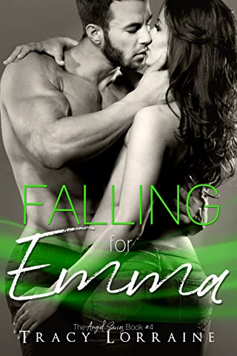 Falling for Emma: A Small Town Virgin Romance (Angel Book 4) by Tracy Lorraine