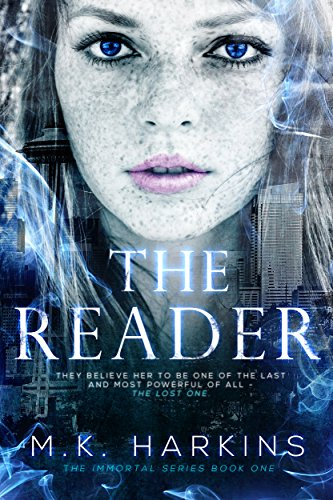 The Reader (The Immortal Series Book 1) by MK Harkins