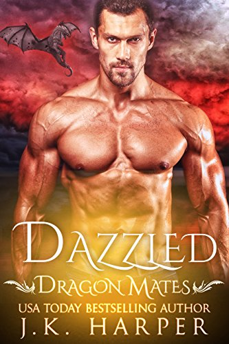 Dazzled (Dragon Mates Book 1) by J.K. Harper