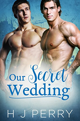 Our Secret Wedding (SHS Book 1) by H J Perry