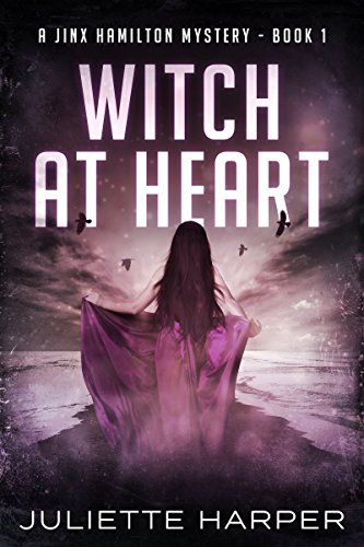 Witch at Heart (A Jinx Hamilton Mystery Book 1) by Juliette Harper