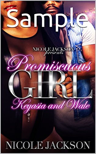 Promiscuous Girl: Keyasia and Wale (Sample) by Nicole Jackson