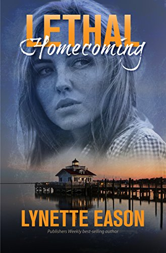Lethal Homecoming (Tanner Hollow Novella Book 1) by Lynette Eason