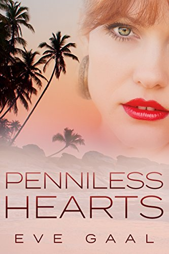Penniless Hearts (Lost Compass Love Book 1) by Eve Gaal
