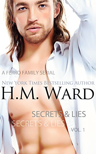 Secrets and Lies (The Ferro Family) by H.M. Ward