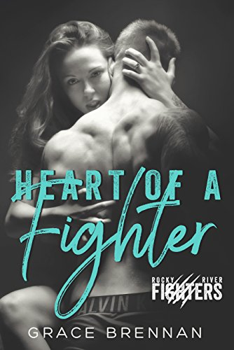 Heart of a Fighter: A Paranormal Shifter Romance (Rocky River Fighters Book 1) by Grace Brennan