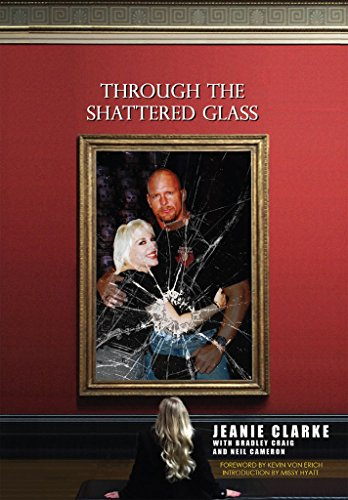 Through The Shattered Glass by Jeanie Clarke and Bradley Craig