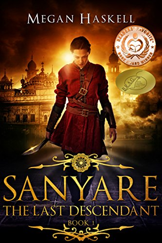 Sanyare: The Last Descendant (The Sanyare Chronicles Book 1) by Megan Haskell