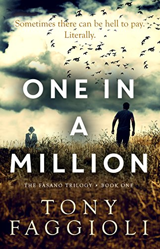 One In A Million: A Supernatural Crime Thriller (The Fasano Trilogy Book 1) by Tony Faggioli