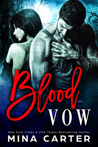 Blood Vow (Kyn Series Book 1) by Mina Carter