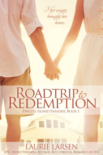 Roadtrip to Redemption (Pawleys Island Paradise Book 1) by Laurie Larsen