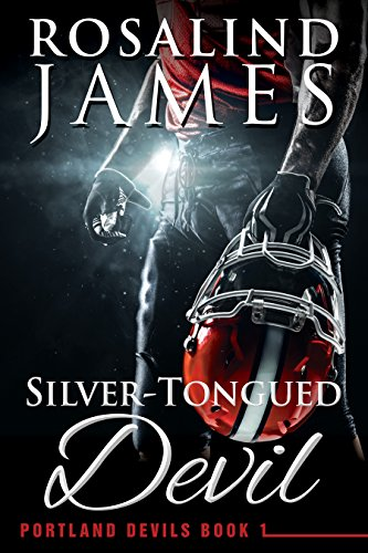 Silver-Tongued Devil (Portland Devils Book 1) by Rosalind James