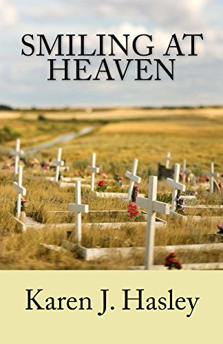 Smiling at Heaven (The Laramie Series Book 6) by Karen J. Hasley