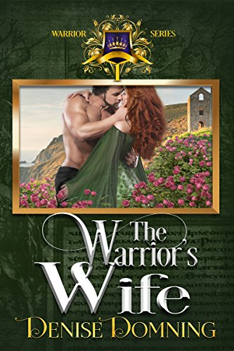 The Warrior's Wife (The Warriors Series Book 1) by Denise Domning