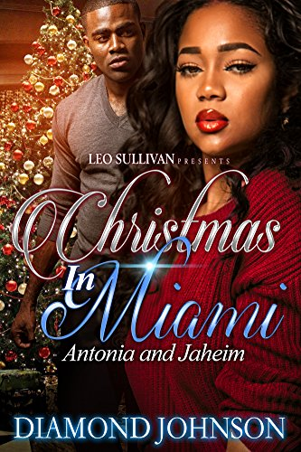 Christmas in Miami: Antonia and Jahiem by Diamond Johnson