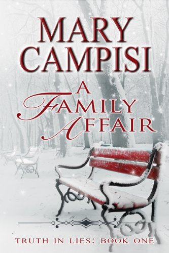 A Family Affair: Truth in Lies (Truth in Lies, Book 1) by Mary Campisi