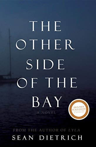 The Other Side of the Bay by Sean Dietrich