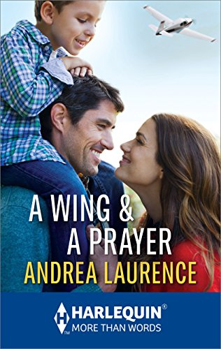 A Wing & A Prayer by Andrea Laurence