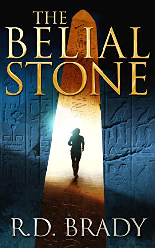 The Belial Stone (The Belial Series Book 1) by R.D. Brady