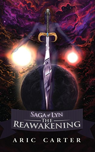Saga of Lyn: The Reawakening by Aric Carter