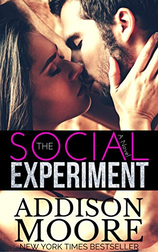 The Social Experiment by Addison Moore