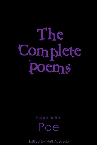 Complete Poems of Edgar Allan Poe (The Reader's Library Book 8) by Edgar Allan Poe and Neil Azevedo