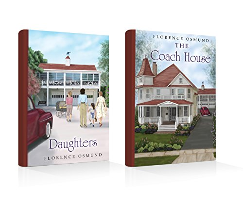 Boxed Set – The Coach House and Daughters by Florence Osmund