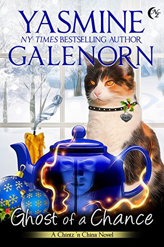 Ghost of a Chance (Chintz 'n China Book 1) by Yasmine Galenorn