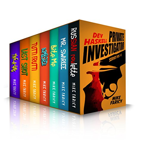 Dev Haskell Box Set 1-7 (Dev Haskell – Private Investigator) by Mike Faricy
