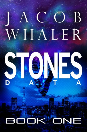 Stones: Data (Stones #1) by Jacob Whaler and Erica Orloff