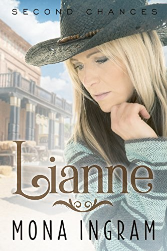 Lianne (Second Chances Series Book 2) by Mona Ingram