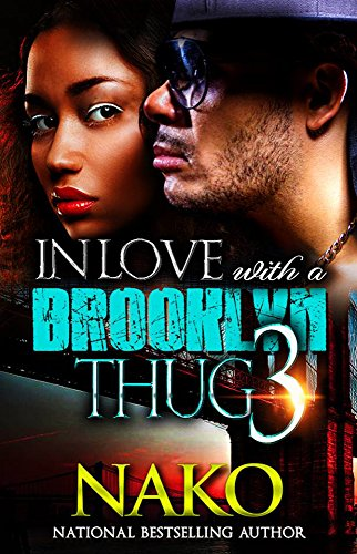 In Love With A Brooklyn Thug 3 by Nako