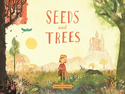 Seeds and Trees: A children's book about the power of words by Brandon Walden and Kristen and Kevin Howdeshell
