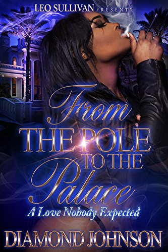 From the Pole to the Palace: A Love Nobody Expected by Diamond Johnson