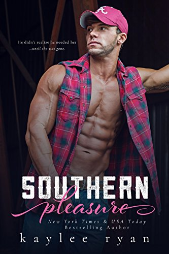 Southern Pleasure (Southern Heart Book 1) by Kaylee Ryan