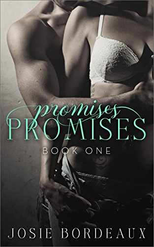 Promises, Promises (Alluring Promises Series Book 1) by Josie Bordeaux and Book Designs By Dee