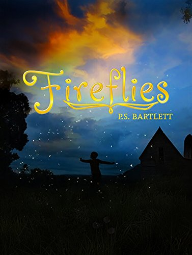 Fireflies by P.S. Bartlett