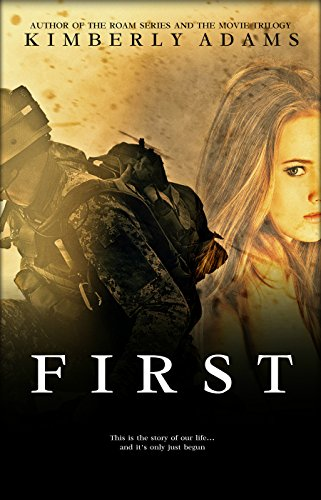 First by Kimberly Adams